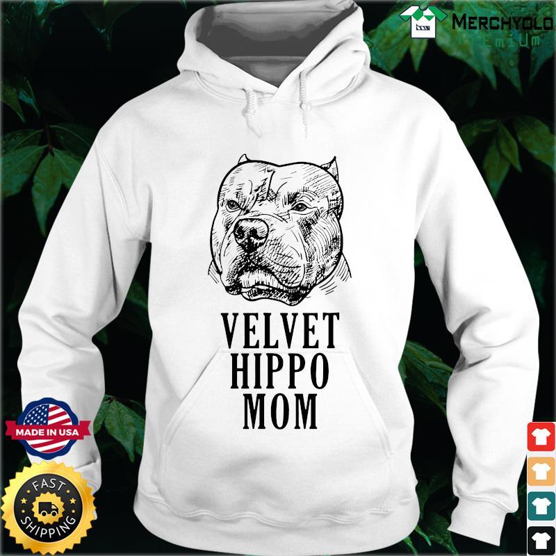 Pitbull Dogs Velvet Hippo Mom Shirt Hoodie