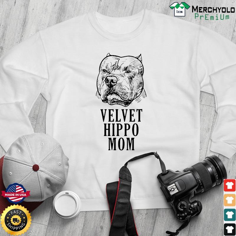 Pitbull Dogs Velvet Hippo Mom Shirt Sweater