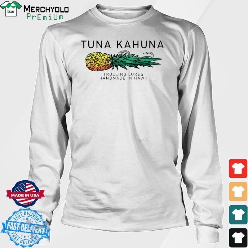 Tuna Kahuna Pineapple Shirt Long Sweater