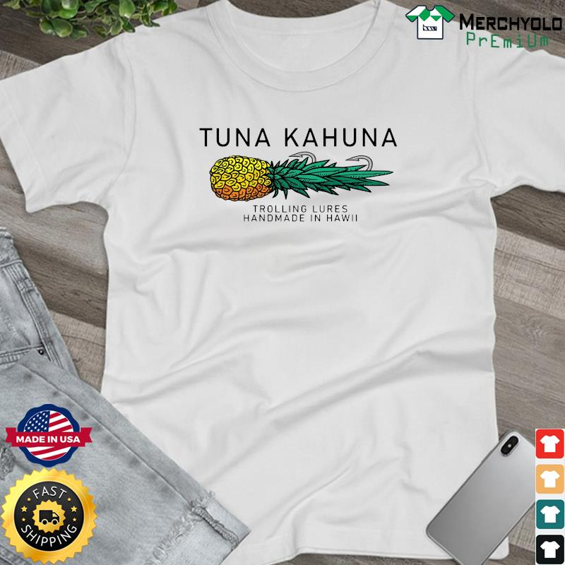 Tuna Kahuna Pineapple Shirt