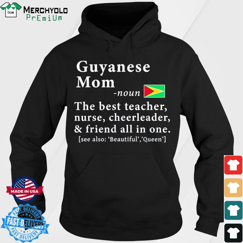 Guyanese Mom Definition Guyana Flag Mothers Day T-Shirt Hoodie