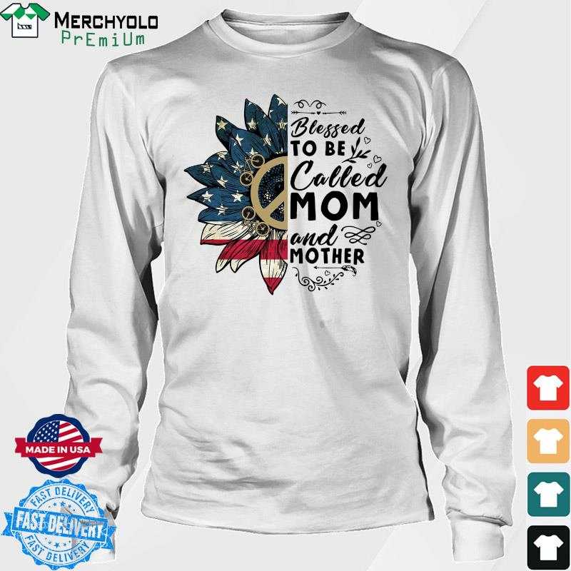 Sunflower American Flag Blessed To Be Called Mom And Mother Shirt Long Sweater