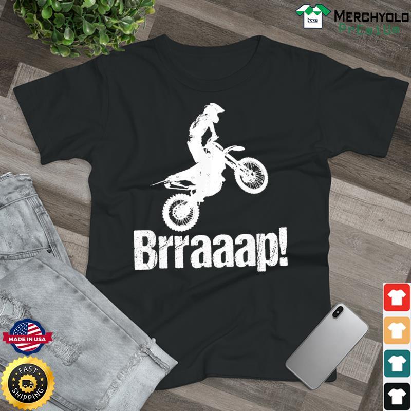 Brraaap Dirt Bike Shirt