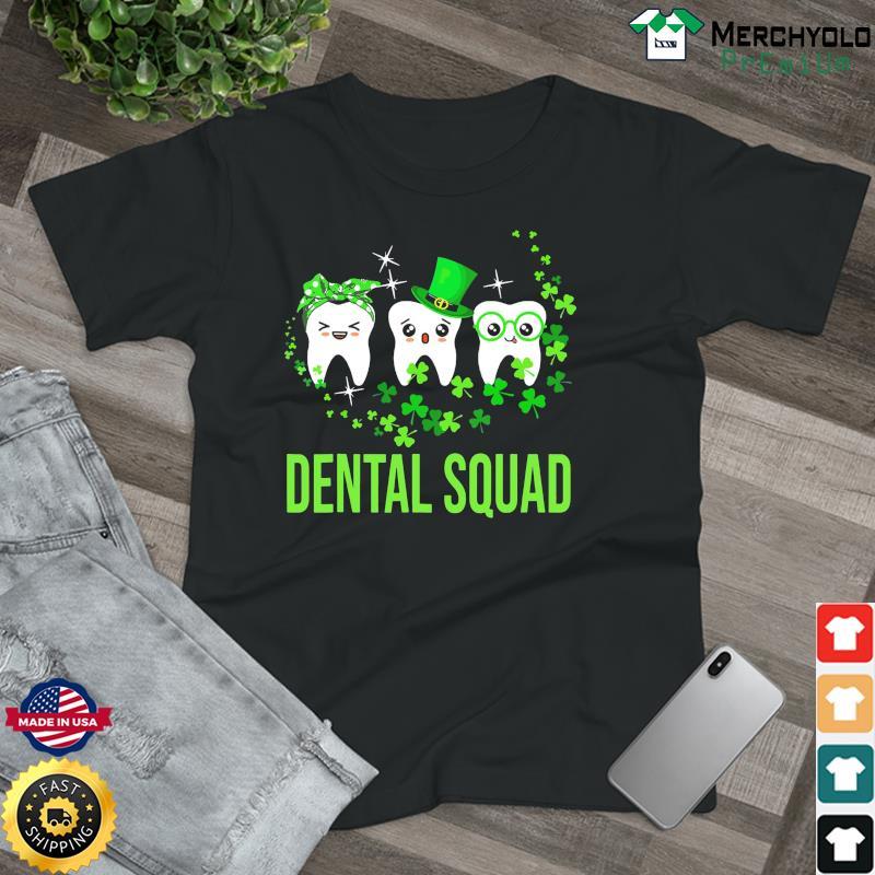 Dental Squad St Patrick's Day 2021 Shirt