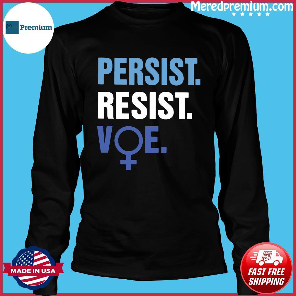Persist Resist Voe Shirt Long Sleeve