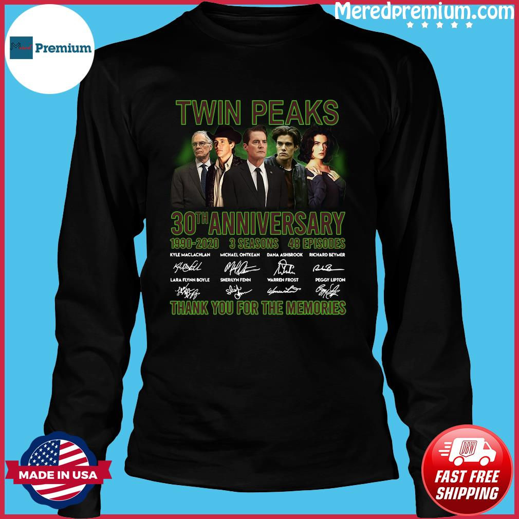 Twin Peaks 30th Anniversary 1990 2020 3 Seasons 48 Episodes Thank You For The Memories Signatures Shirt Long Sleeve