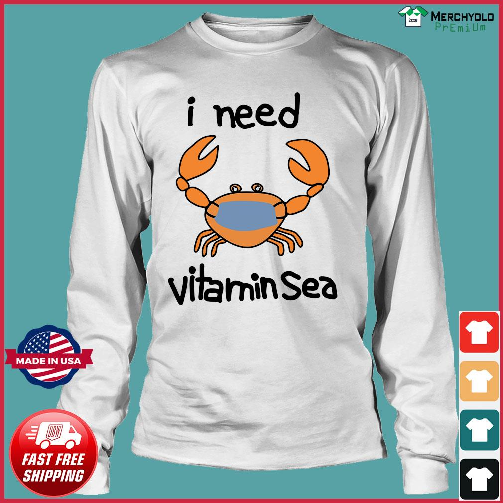 Crab Face Mask I Need Vitamin Sea Shirt Long Sleeve