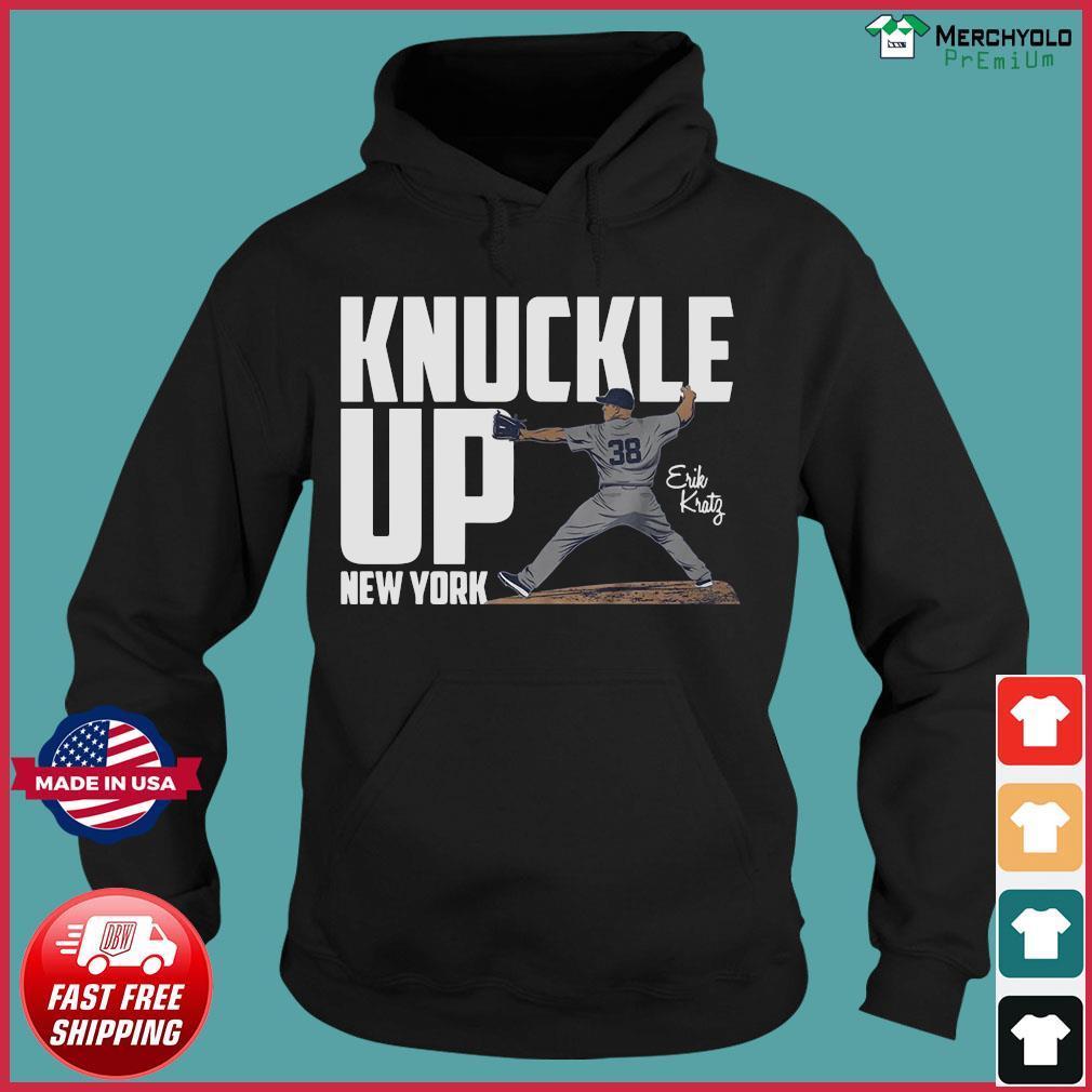 38 Knuckle Up New York Erik Kratz Shirt Hoodie