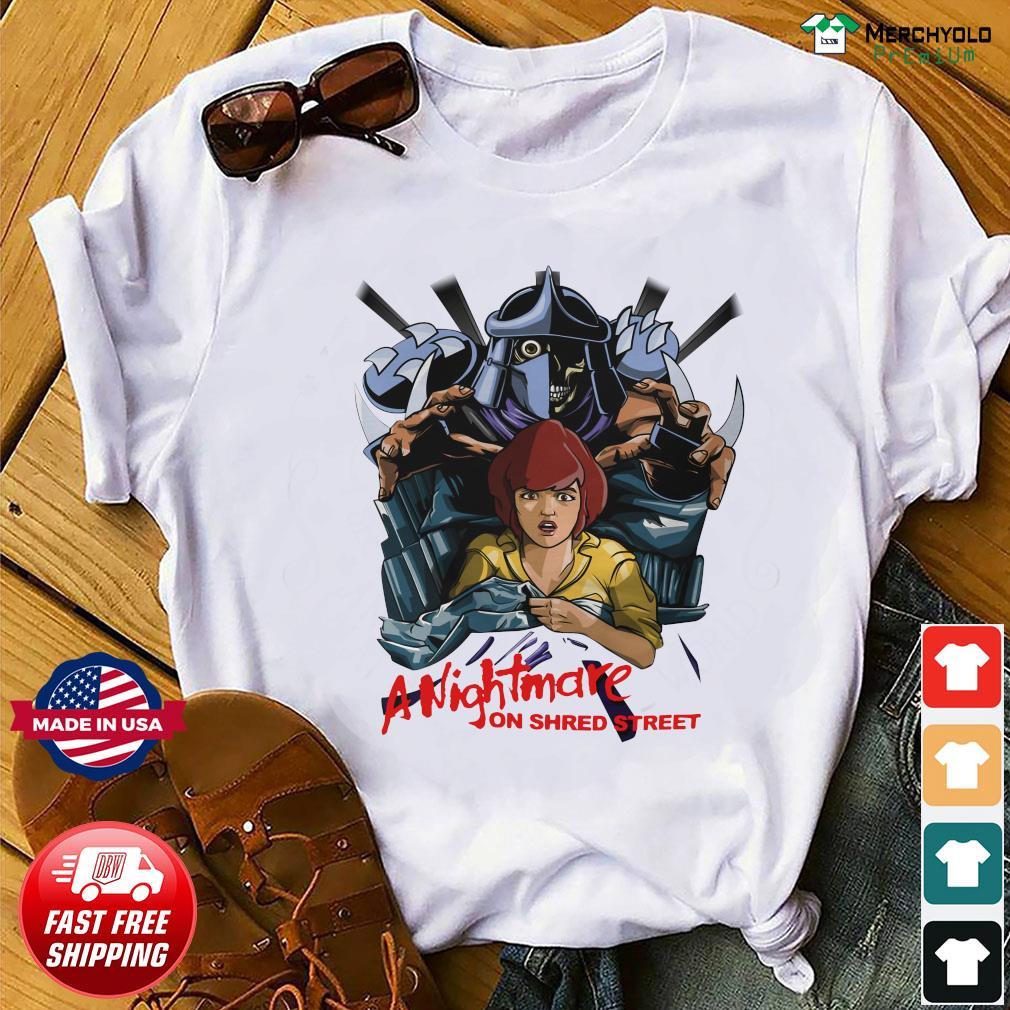 A Nightmare On Shred Street Shirt