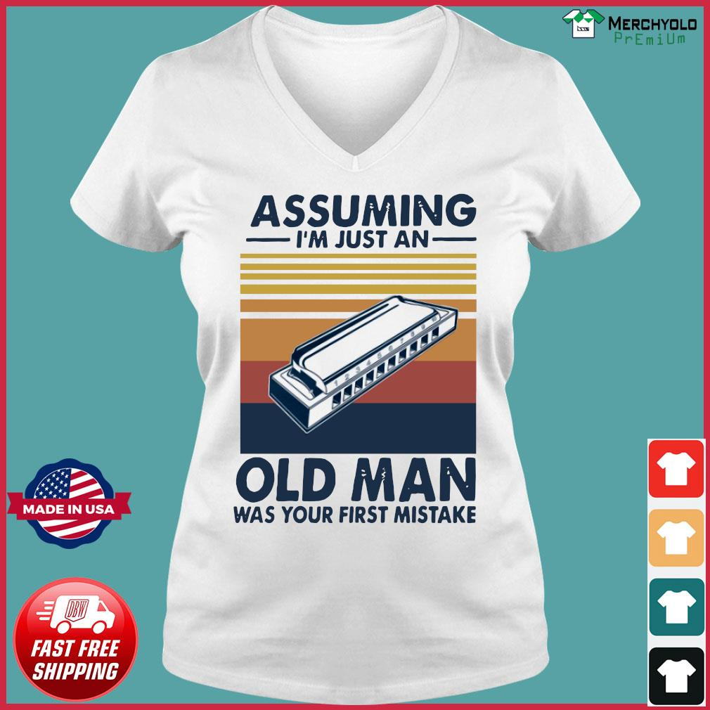 Assuming I'm Just An Old Man Was Your First Mistake Vintage Retro Shirt Ladies V-neck Tee