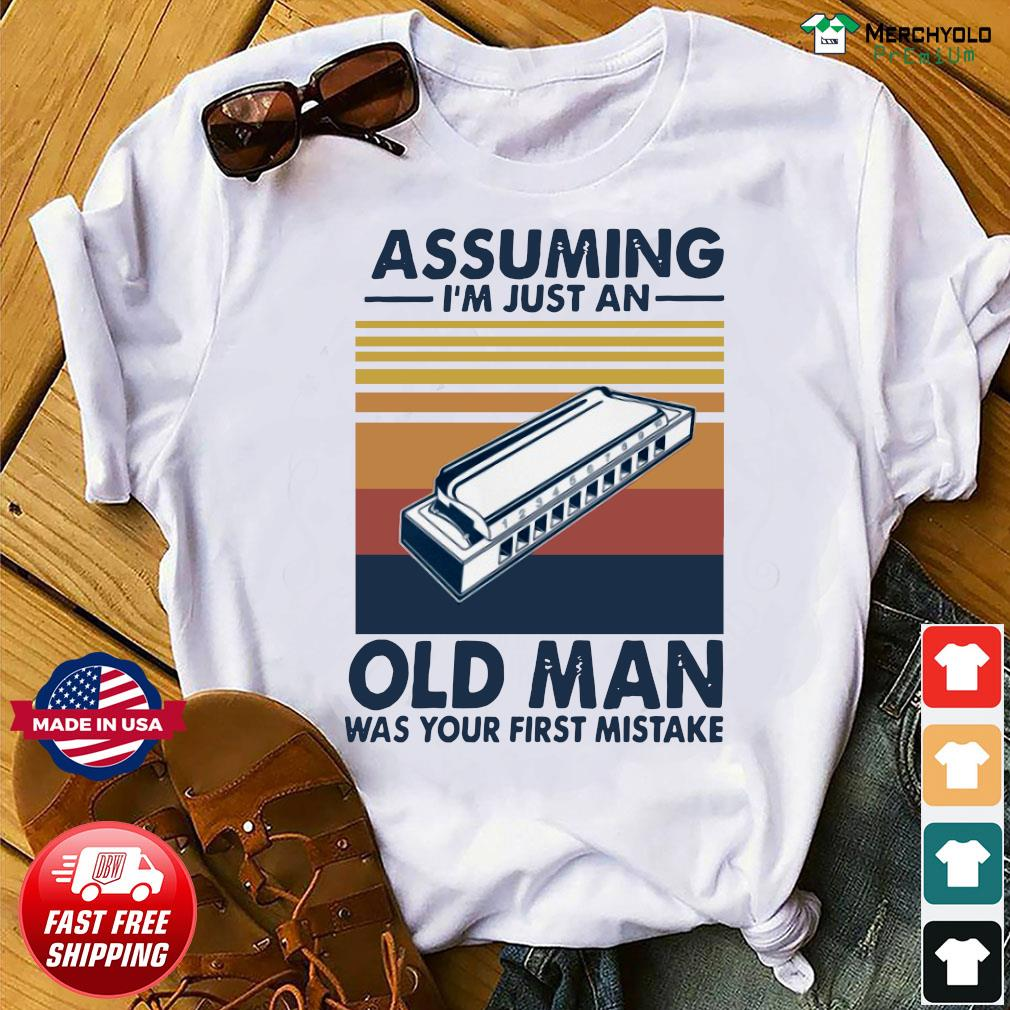 Assuming I'm Just An Old Man Was Your First Mistake Vintage Retro Shirt