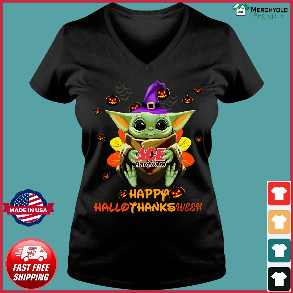 Baby Yoda Witch Hug ACE Hardware Happy Hallothanksween Shirt Ladies V-neck Tee
