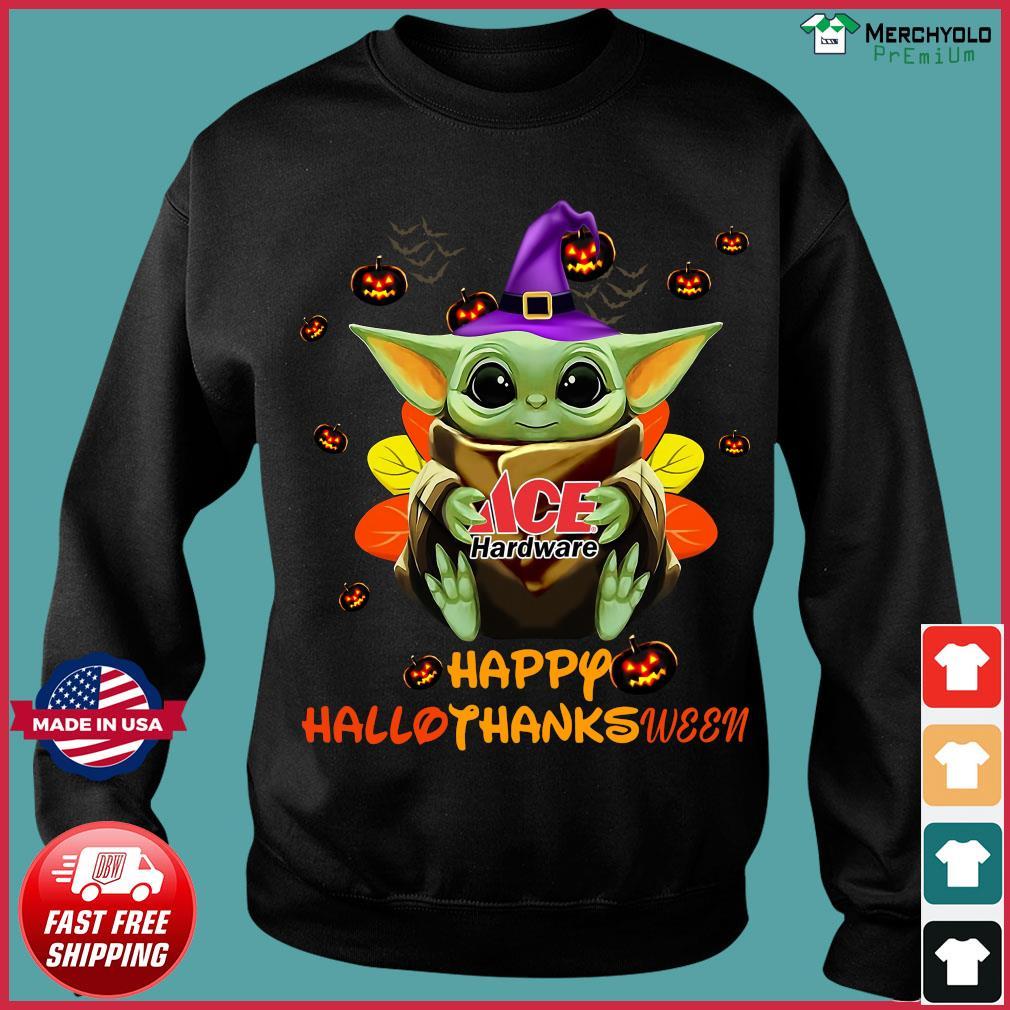 Baby Yoda Witch Hug ACE Hardware Happy Hallothanksween Shirt Sweater