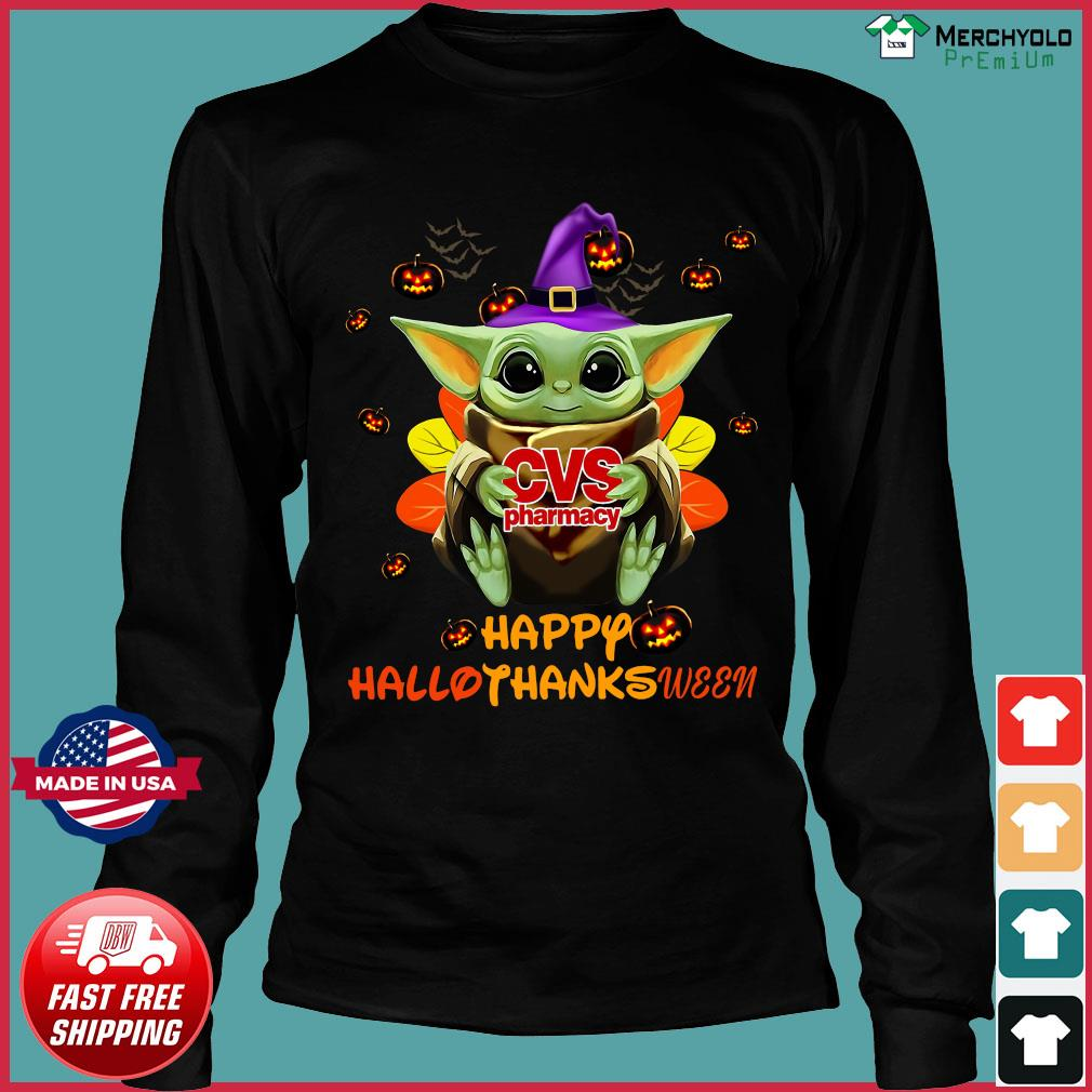 Baby Yoda Witch Hug Cvs Pharmacy Happy Hallothanksween Shirt Long Sleeve