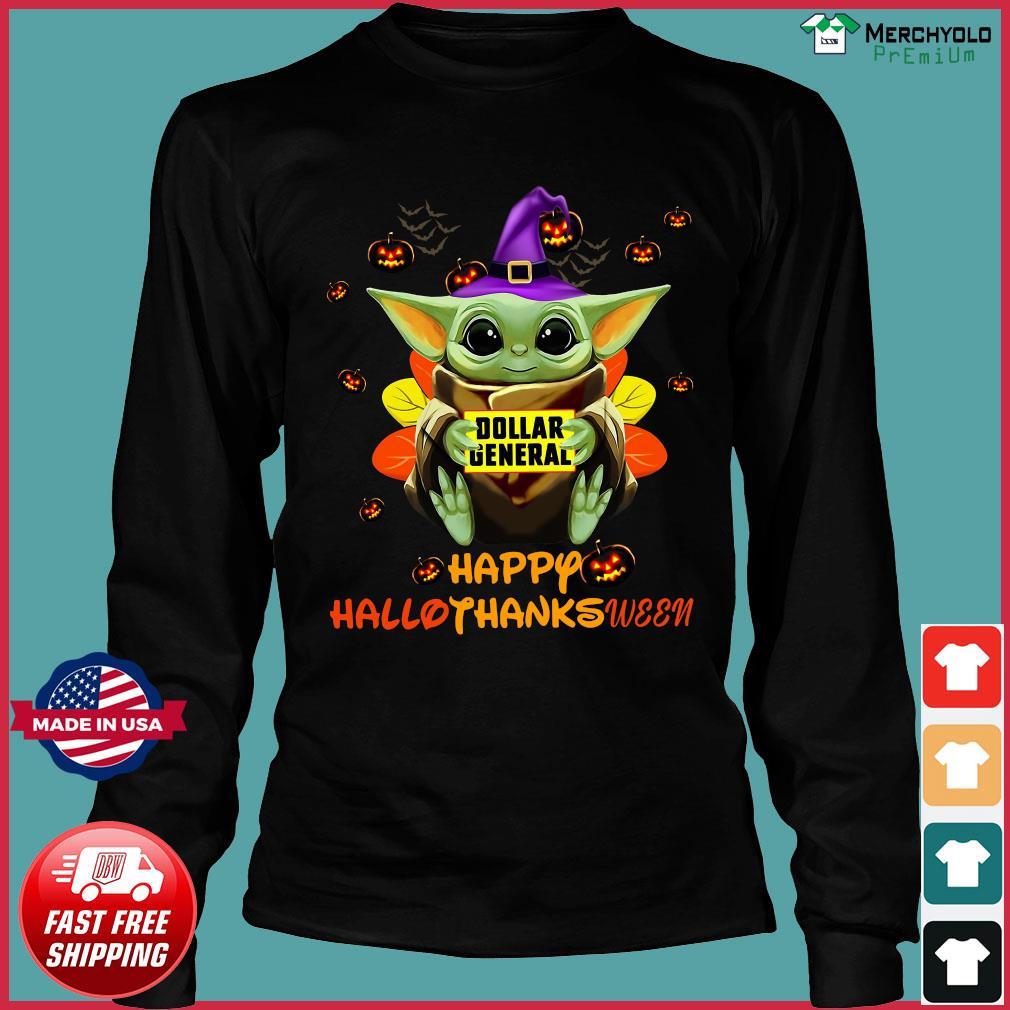 Baby Yoda Witch Hug Dollar General Happy Hallothanksween Shirt Long Sleeve