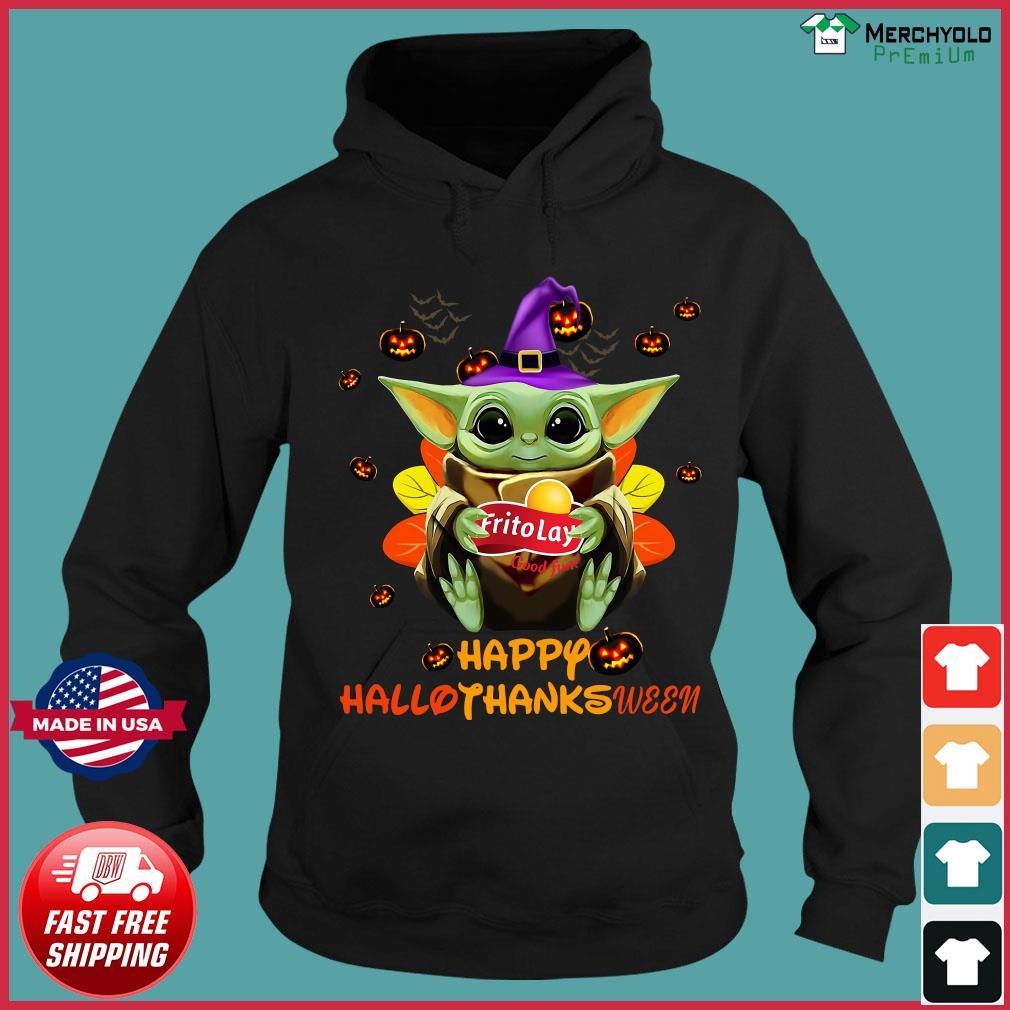 Baby Yoda Witch Hug Frito Lay Good Fun Happy Hallothanksween Shirt Hoodie