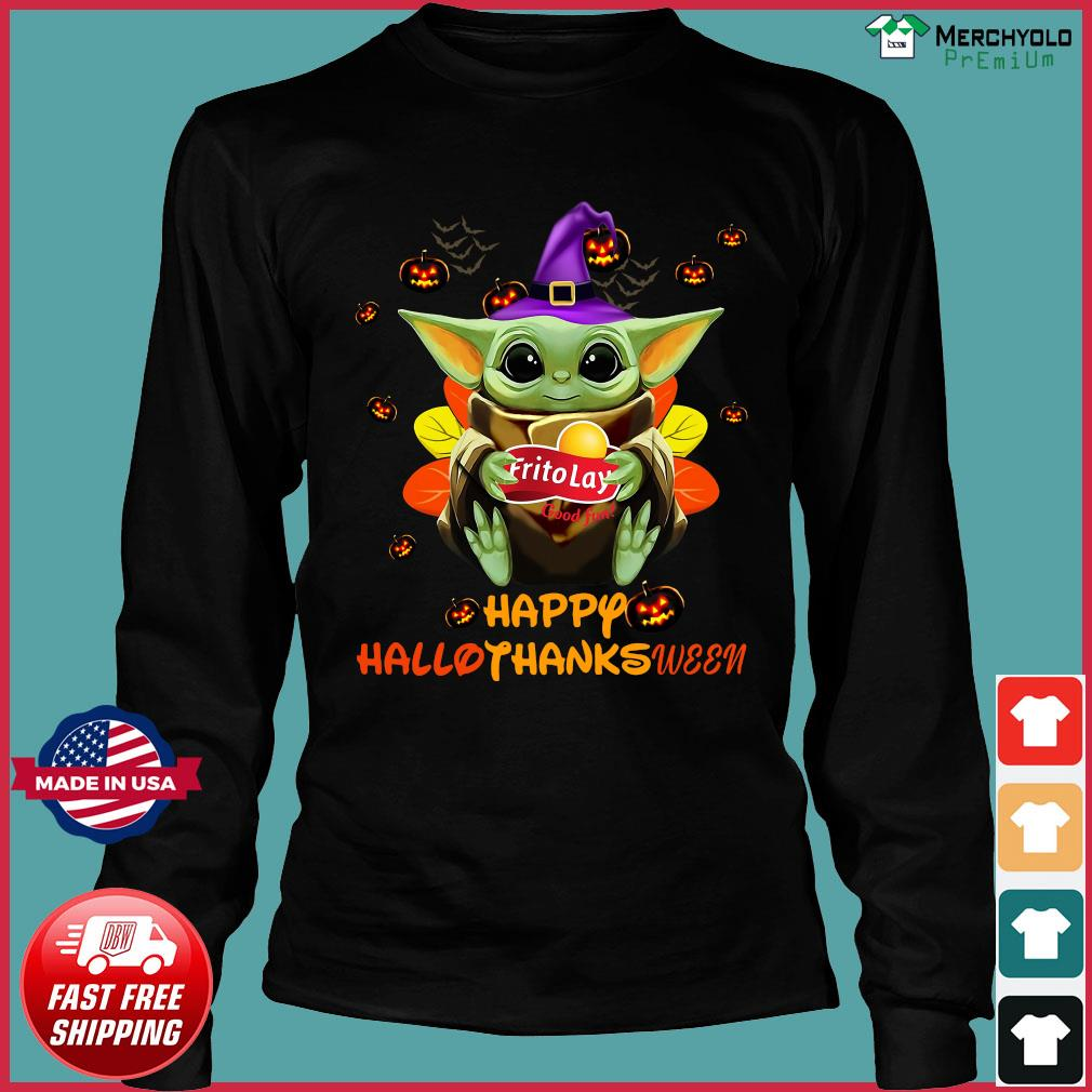 Baby Yoda Witch Hug Frito Lay Good Fun Happy Hallothanksween Shirt Long Sleeve