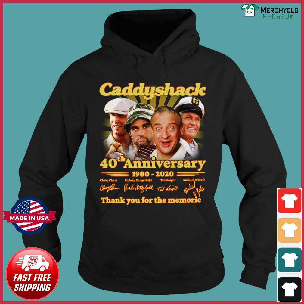 Caddyshack 40th Anniversary 1980 2020 Thank You For The Memories Signatures Shirt Hoodie