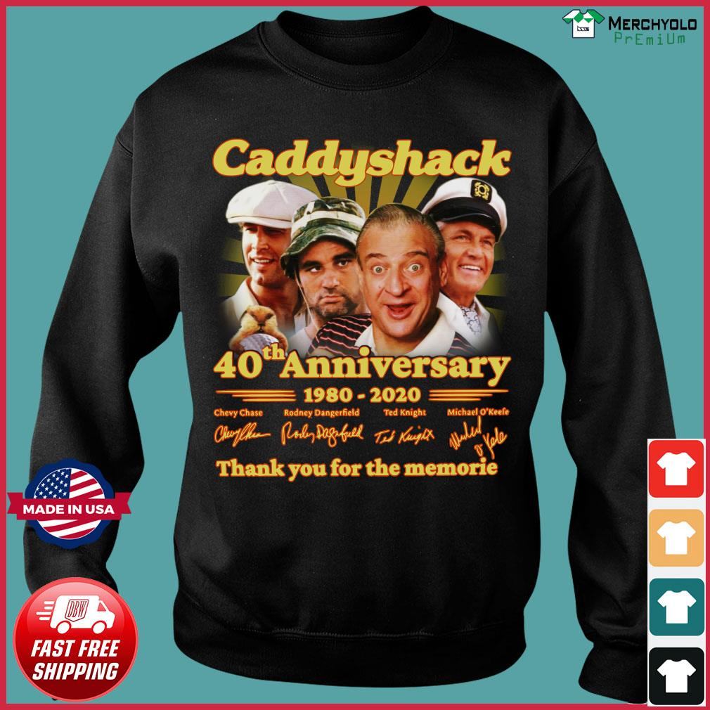 Caddyshack 40th Anniversary 1980 2020 Thank You For The Memories Signatures Shirt Sweater