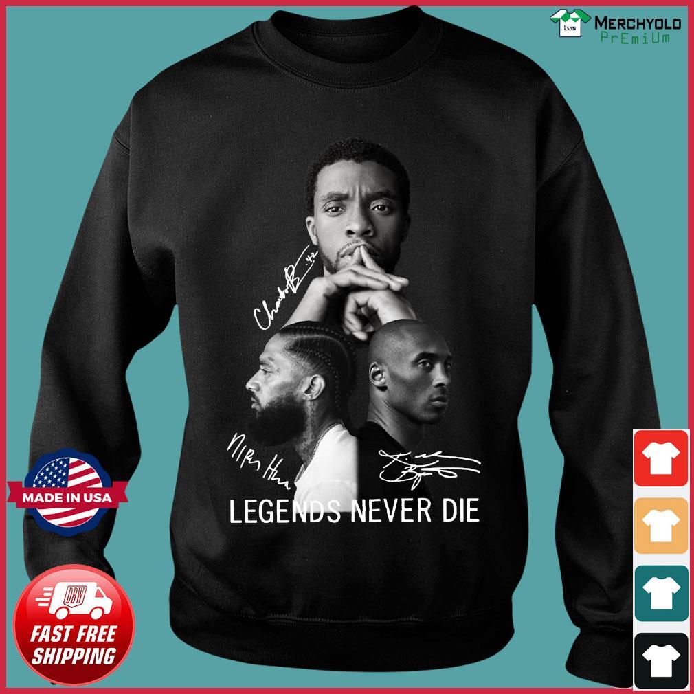 Chadwick Boseman Nipsey Hussle And Kobe Bryant Legends Never Die Signatures Shirt Sweater