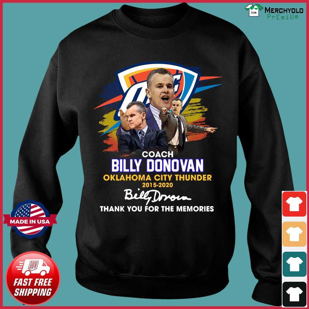 Coach Billy Donovan Oklahoma City Thunder 2015 2020 Thank You For The Memories Signature Shirt Sweater