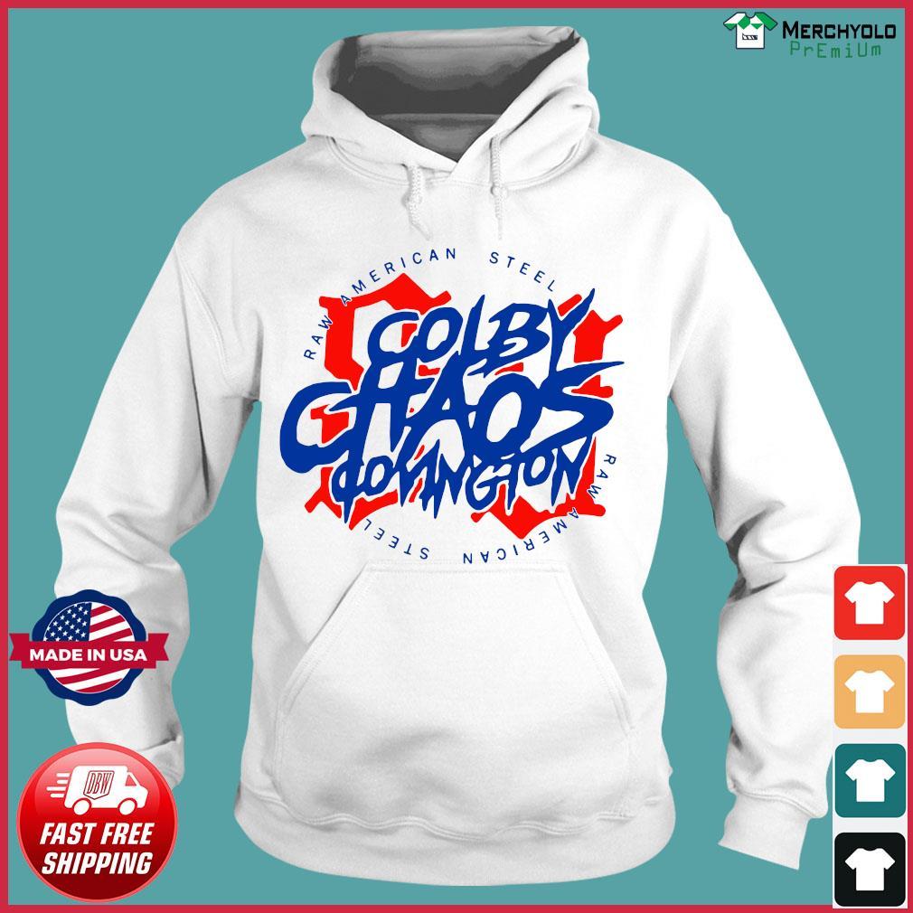 Colby Chaos Covington Raw American Steel 91 T-Shirt Hoodie