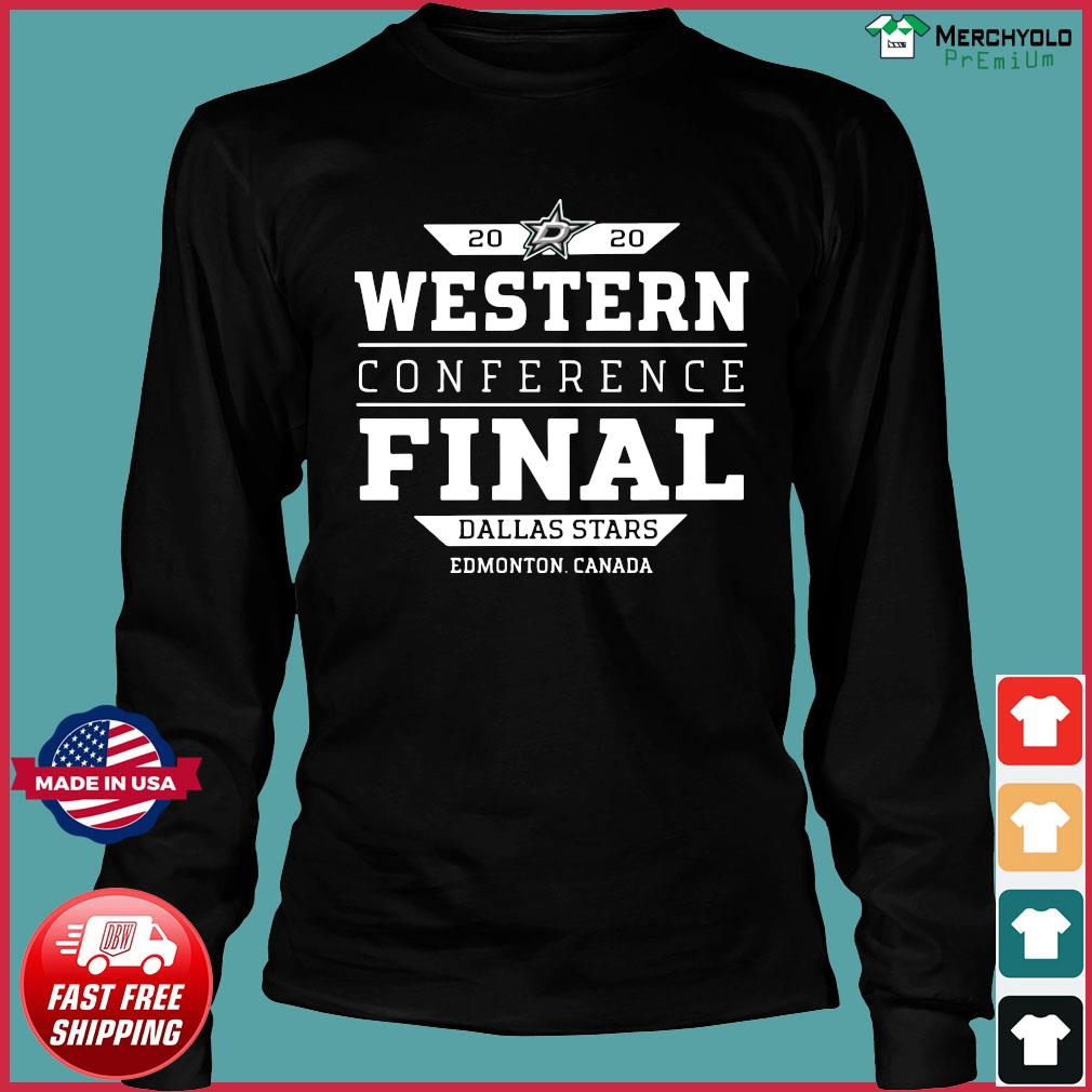 Dallas Stars 2020 Western Conference Final Edmonton Canada Shirt Long Sleeve