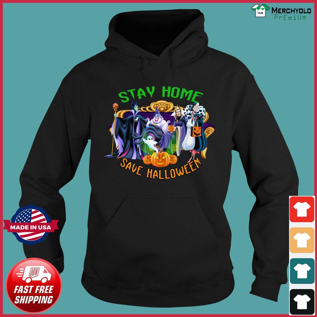 Disney Stay Home Save Halloween Shirt Hoodie