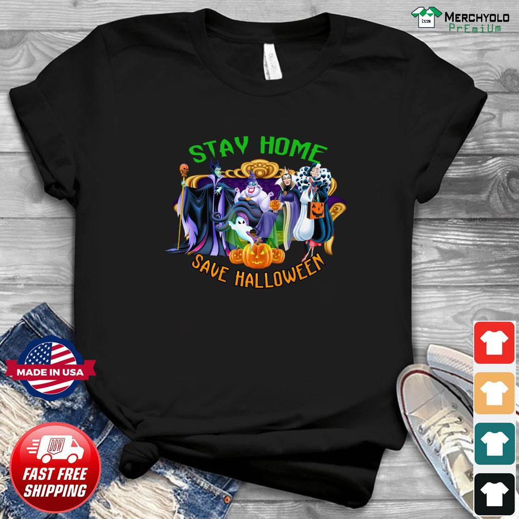 Disney Stay Home Save Halloween Shirt