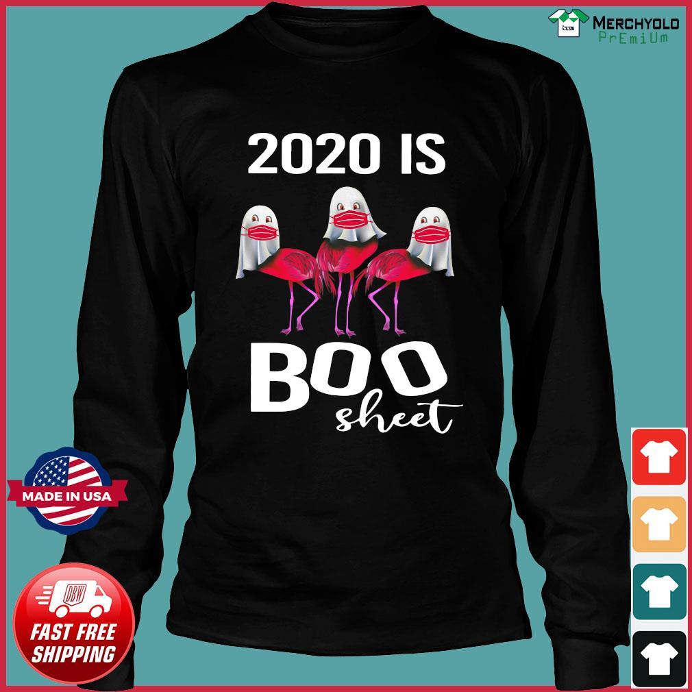 Flamingo Ghost Face Mask 2020 Is Boo Sheet Shirt Long Sleeve