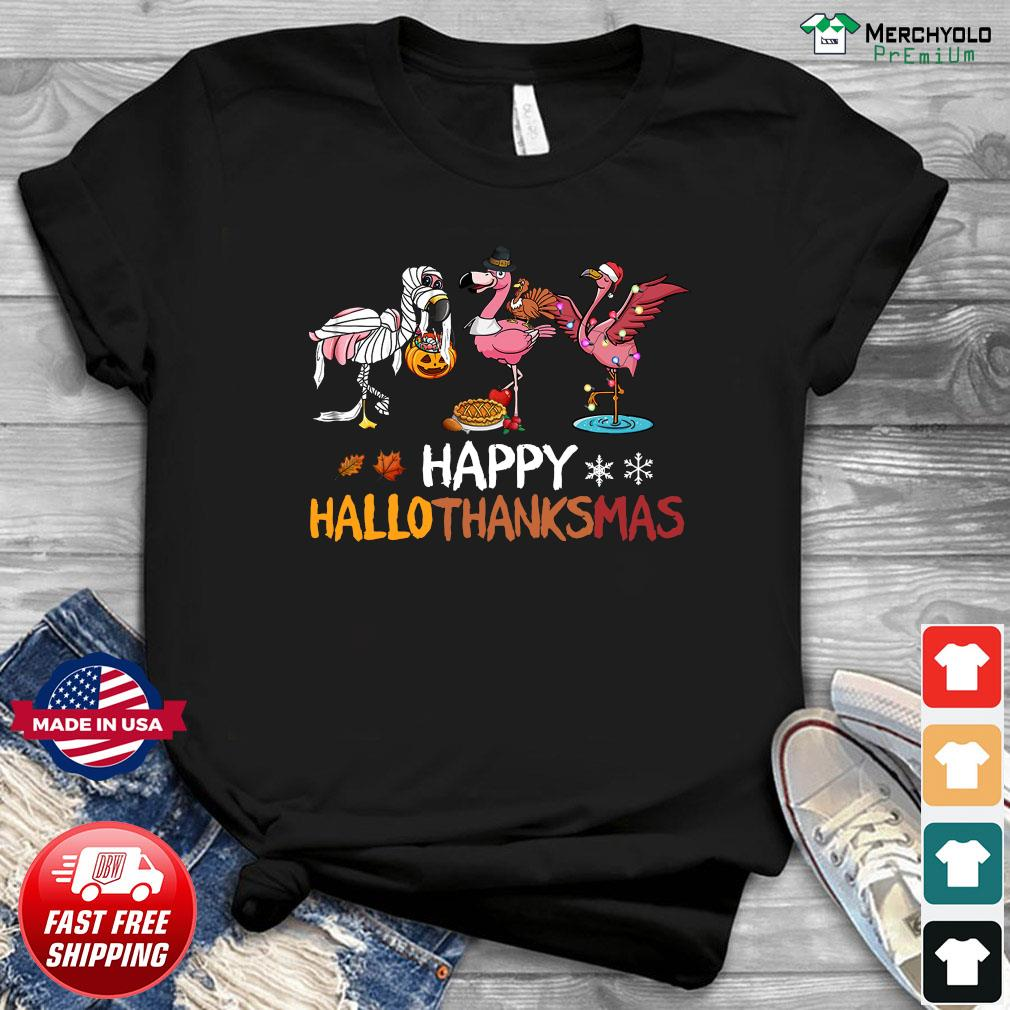 Flamingos Happy Hallothanksmas Shirt