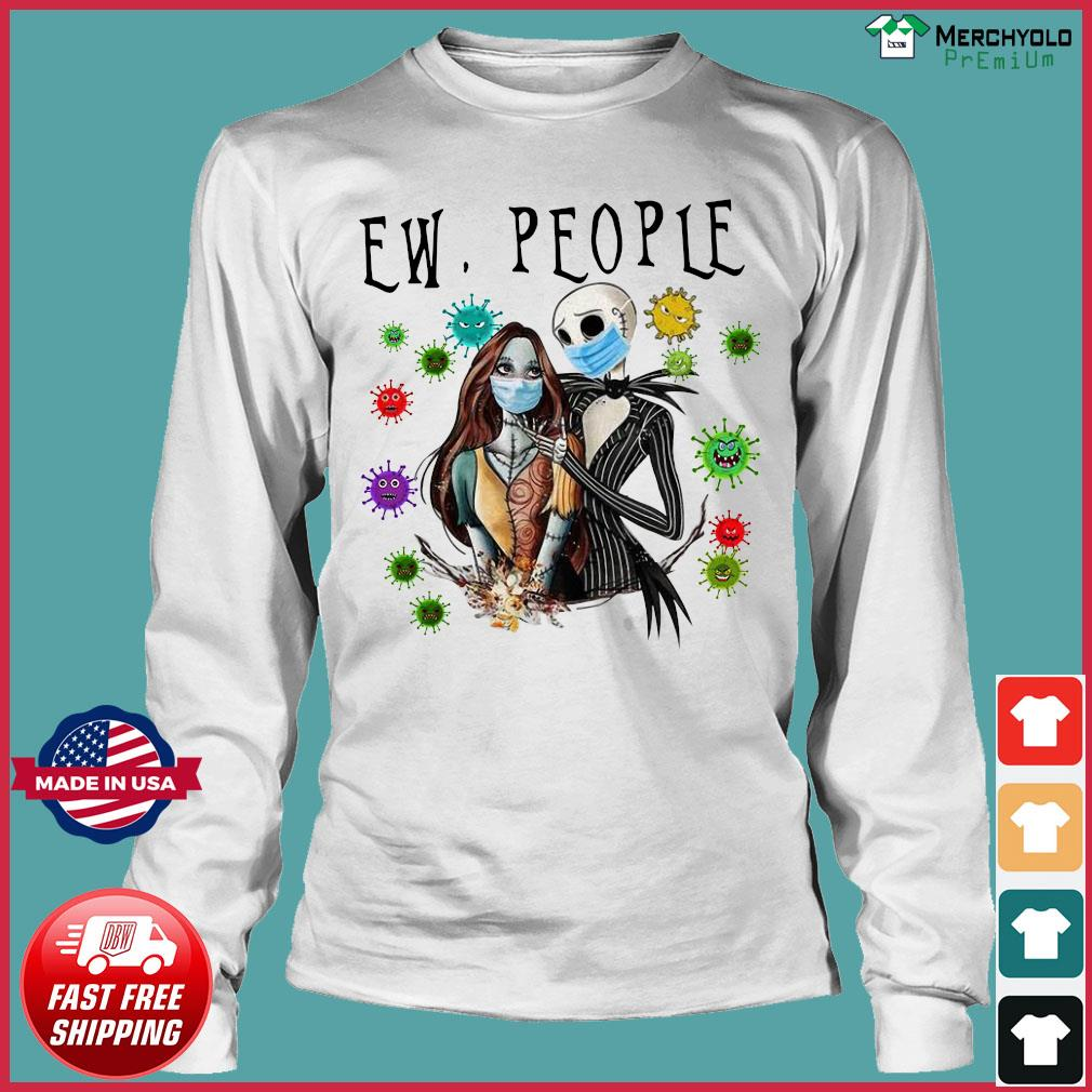 Jack and Sally Wearing Face mask Love Jack and Sally Ew People Social Distancing Nightmare Before Christmas Funny Shirt Long Sleeve