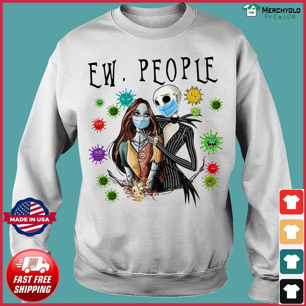 Jack and Sally Wearing Face mask Love Jack and Sally Ew People Social Distancing Nightmare Before Christmas Funny Shirt Sweater
