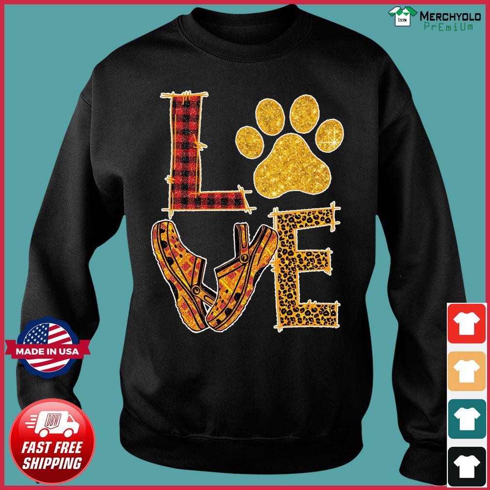 Love Paw Dog Crocs Shirt Sweater