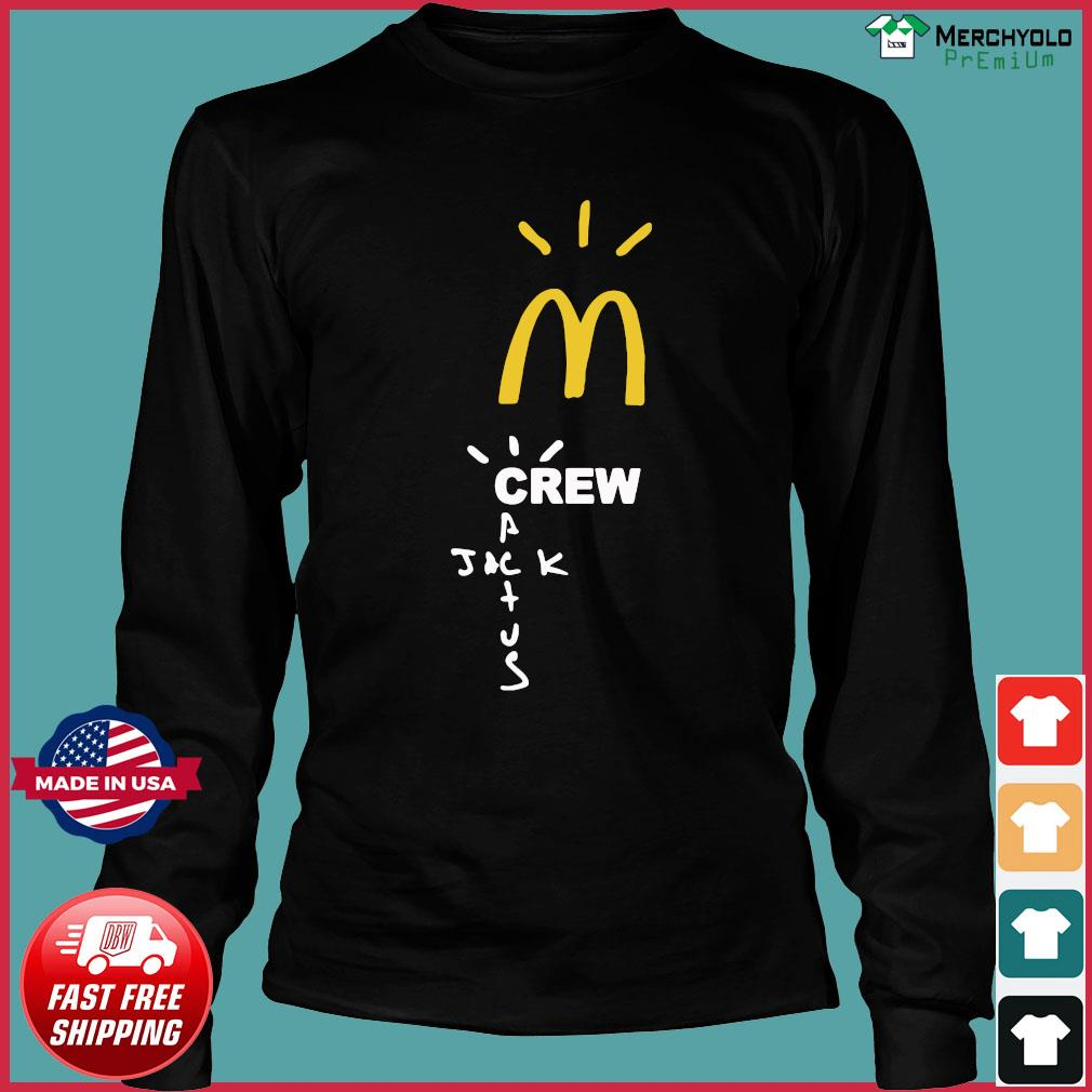 Mcdonalds Travis Scott Employee Travis Scott X Mcdonald's Merch Shirt Long Sleeve