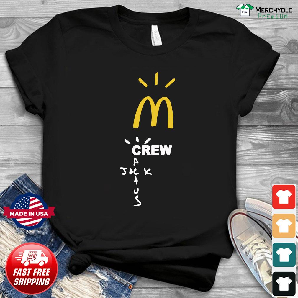 Mcdonalds Travis Scott Employee Travis Scott X Mcdonald's Merch Shirt