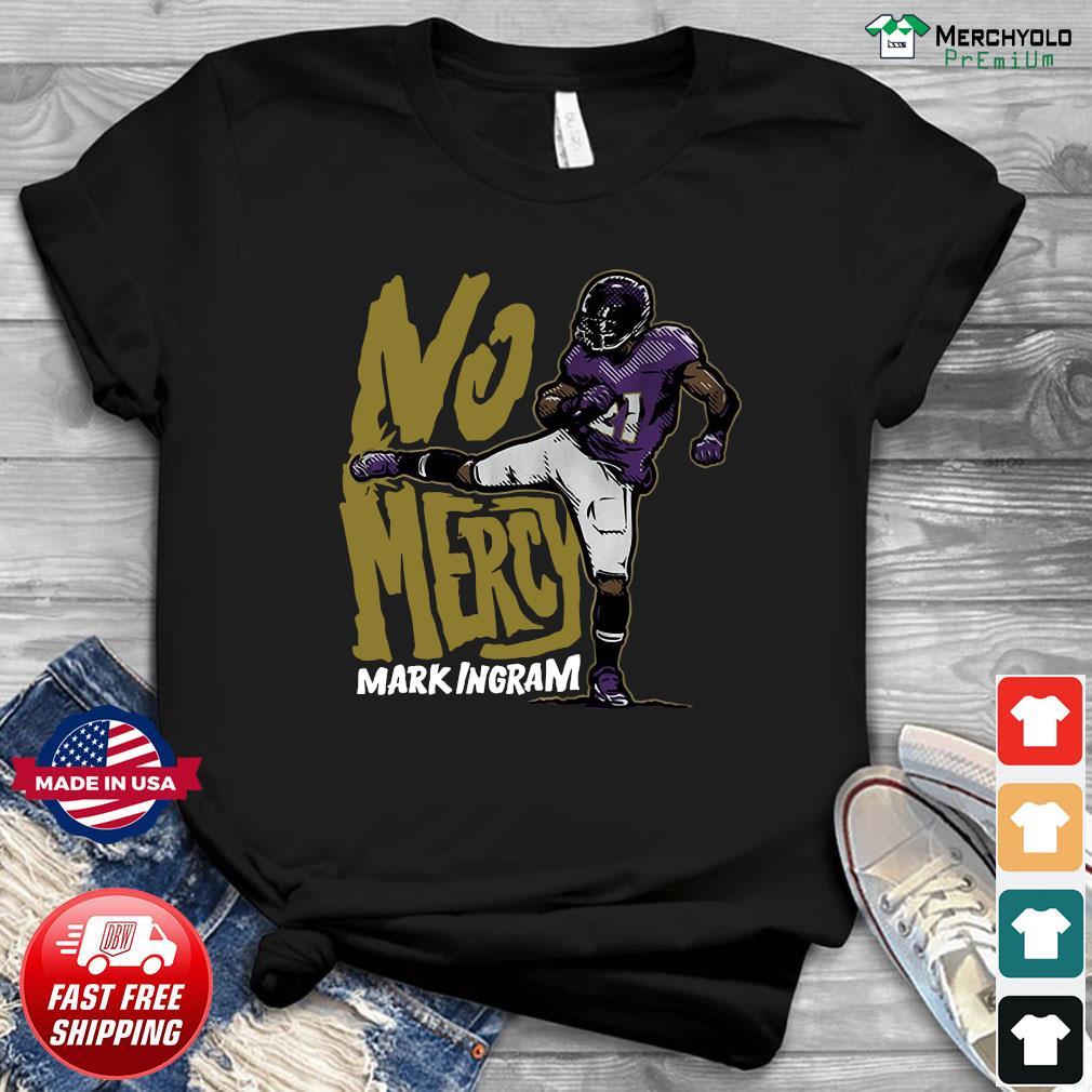 No Mercy Mark Ingram Shirt