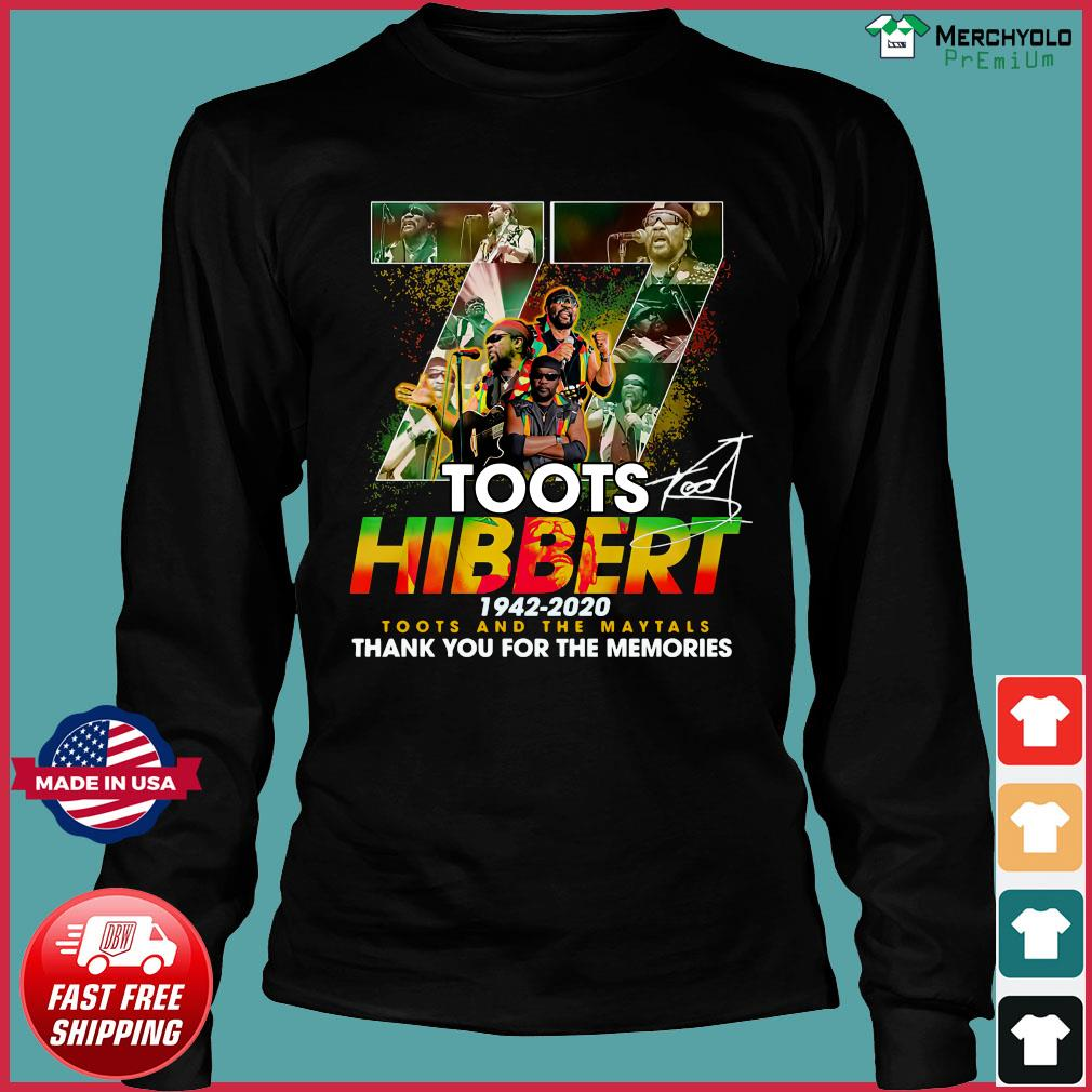 Official 77 Toots Hibbert 1942 2020 Toots And The Maytals Thank You For The Memories Signature Shirt Long Sleeve