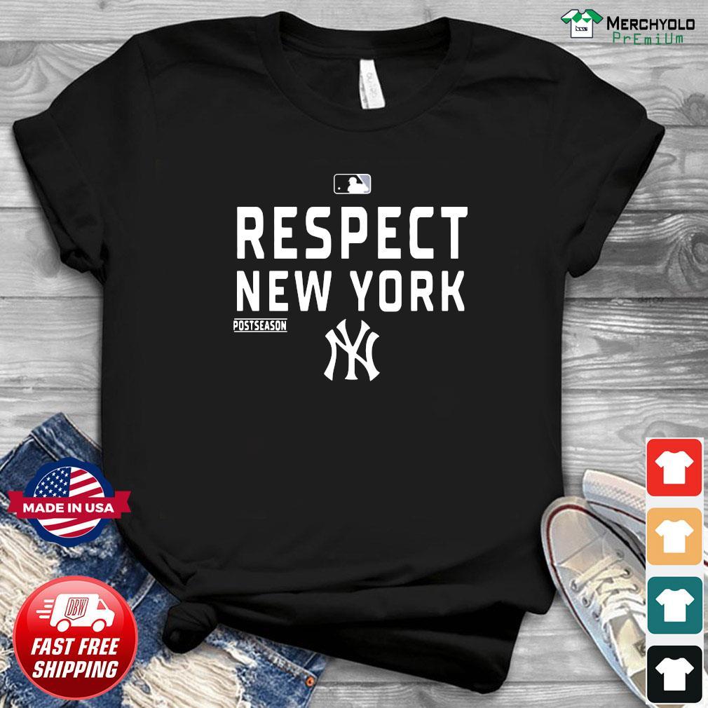 Official Respect New York Yankees Shirt