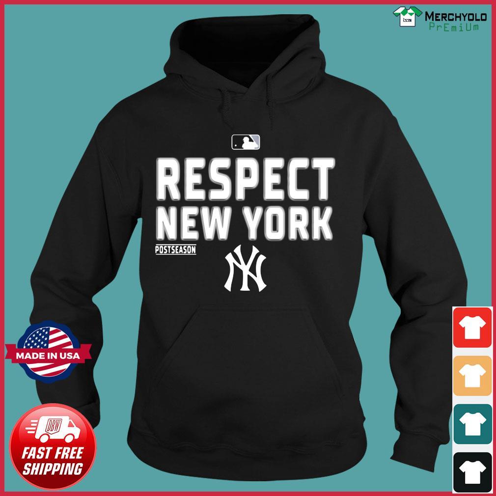 Respect New York Yankees T-Shirt Hoodie