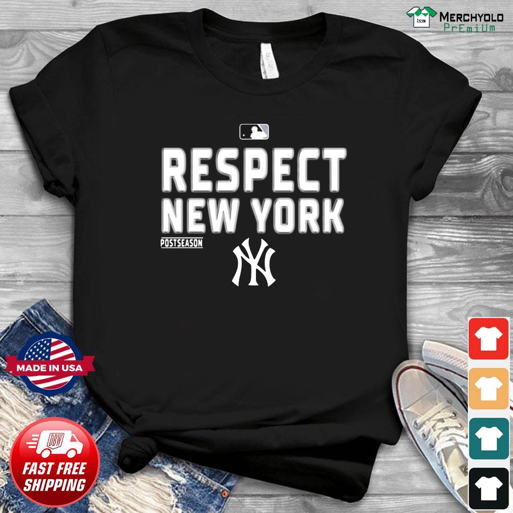 Respect New York Yankees T-Shirt
