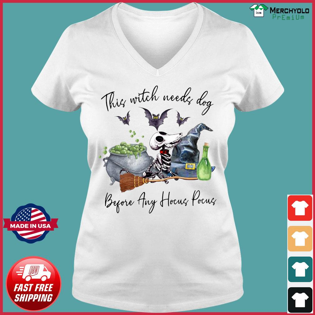 Skeleton This Witch Needs Dog Before Any Hocus Pocus Shirt Ladies V-neck Tee