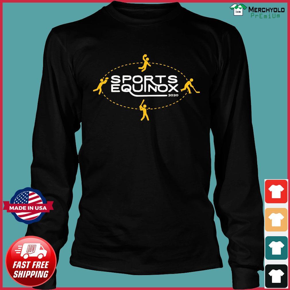 Sports Equinox 2020 Funny Shirt Long Sleeve