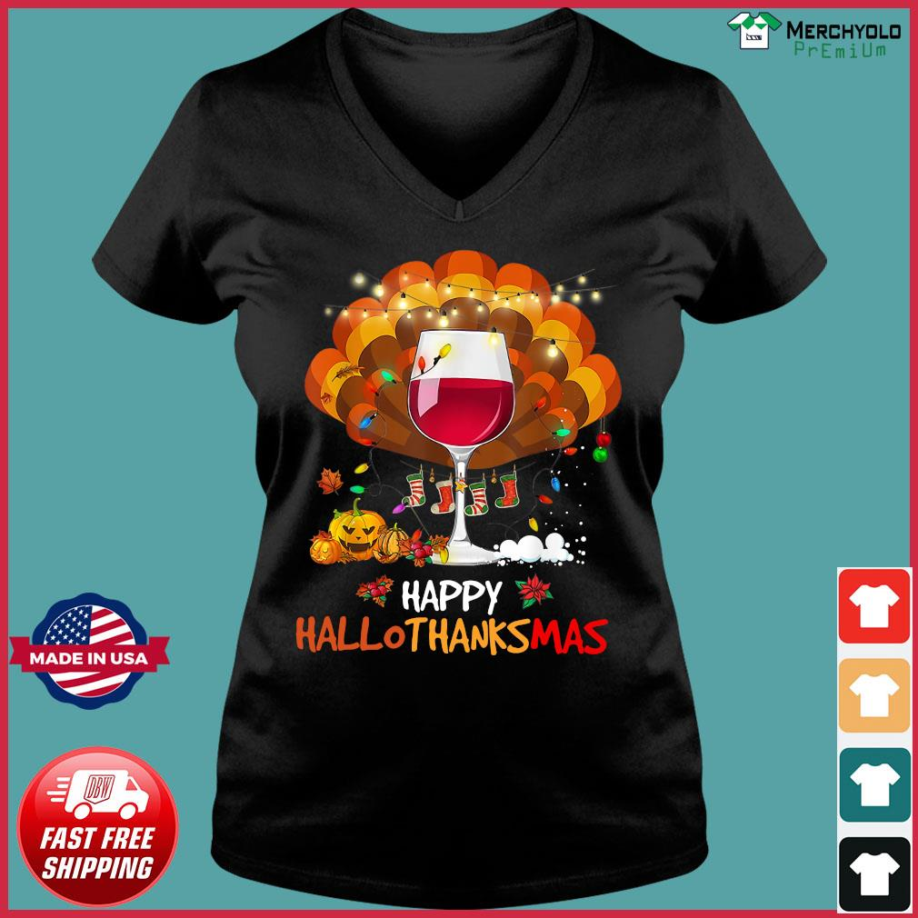 Wine Happy Hallothanksmas Shirt Ladies V-neck Tee