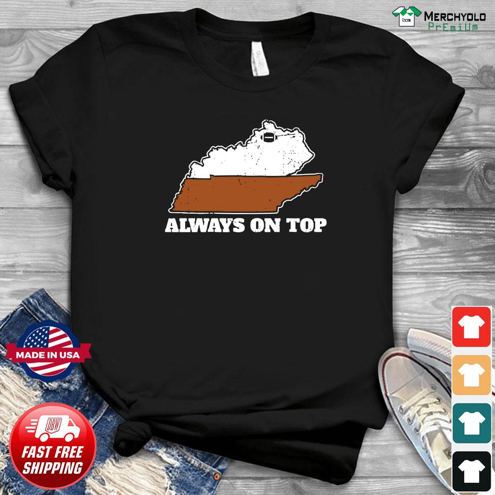 Always On Top In Football T-shirt