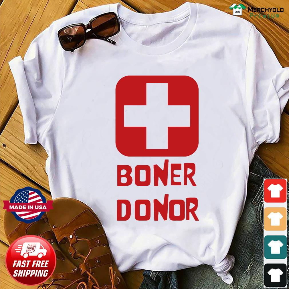 Boner Donor Shirt