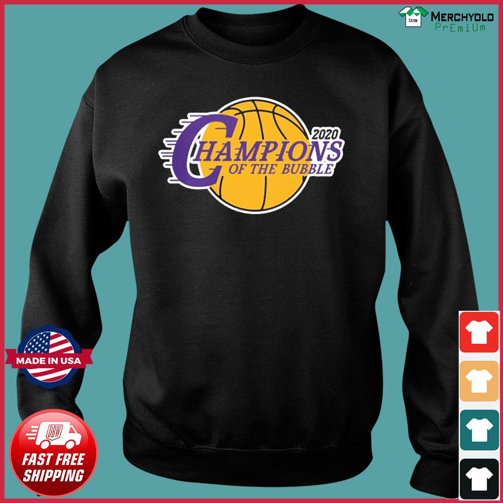 Champions Of The Bubble Basketball 2020 Shirt Sweater