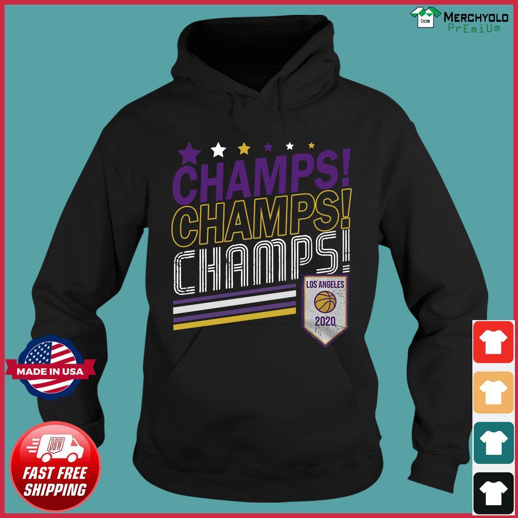 Champs Champs Champs Los Angeles 2020 Baseball Shirt Hoodie