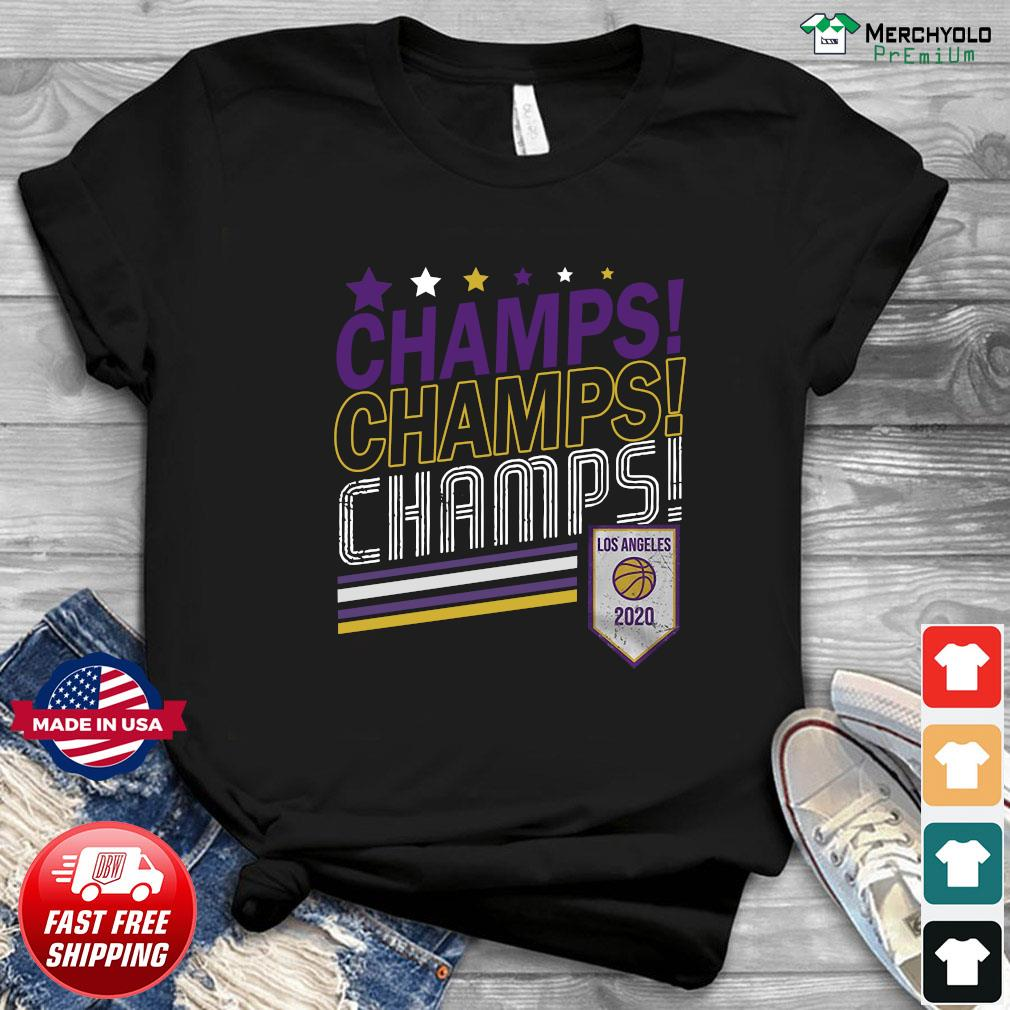 Champs Champs Champs Los Angeles 2020 Baseball Shirt