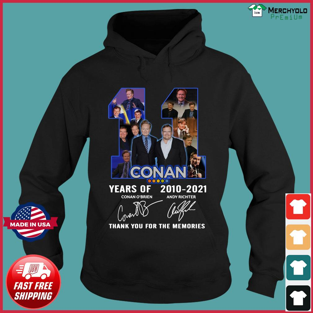 11 Years Of Conan 2010 2021 Thank You For The Memories Signatures Shirt Hoodie